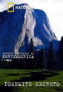 Yosemite Secreto (documental) Yosemite2
