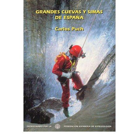 Catalogo de las Grandes Cuevas y Simas de España Grandes-simas-y-cuevas(1998)